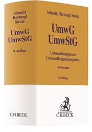 Schmitt/Hörtnagl/Stratz; Umwandlungsgesetz, Umwandlungssteuergesetz: UmwG – UmwStG Kommentar