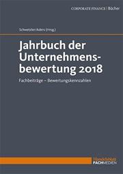 Schwetzler/Aders; Jahrbuch der Unternehmensbewertung 2018